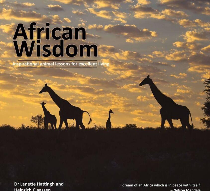 African Wisdom – Dr Lanette Hattingh & Heinrich Claassen
