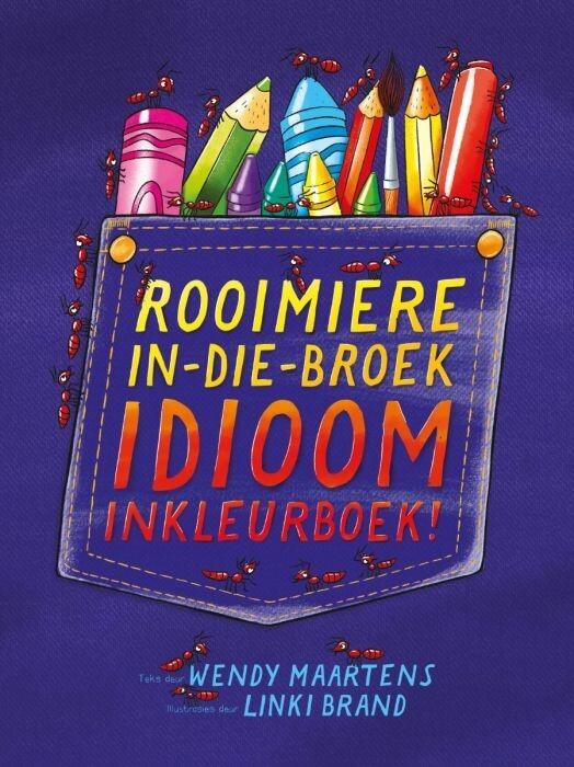 Rooimiere-In-Die-Broek Idioom inkleurboek